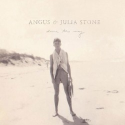 Angus & Julia Stone - Down the Way (Reissue) [2LP] (gatefold, Bonus Tracks)