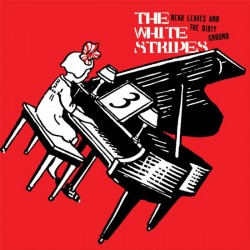 White Stripes, The - Dead Leaves and the Dirty Ground b/w Stop Breaking Down [7''] (Black Vinyl)